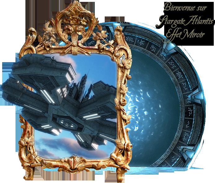 Stargate atlantis effet miroir for Prisonniers du miroir