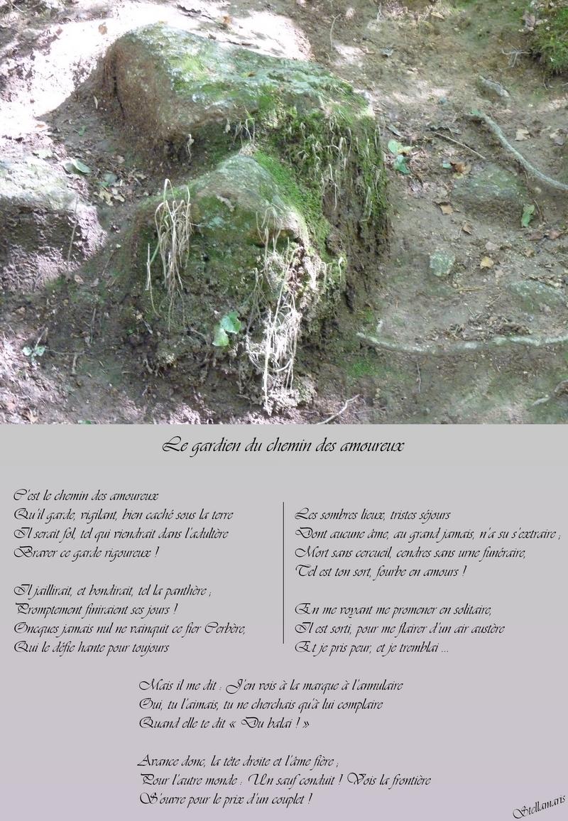 Le gardien du chemin des amoureux / / C'est le chemin des amoureux / Qu'il garde, vigilant, bien caché sous la terre / Il serait fol, tel qui viendrait dans l'adultère / Braver ce garde rigoureux ! / / Il jaillirait, et bondirait, tel la panthère ; / Promptement finiraient ses jours ! / Oncques jamais nul ne vainquit ce fier Cerbère, / Qui le défie hante pour toujours / / Les sombres lieux, tristes séjours / Dont aucune âme, au grand jamais, n'a su s'extraire ; / Mort sans cercueil, cendres sans urne funéraire, / Tel est ton sort, fourbe en amours ! / / En me voyant me promener en solitaire, / Il est sorti, pour me flairer d'un air austère / Et je pris peur, et je tremblai … / / Mais il me dit : J'en vois à la marque à l'annulaire / Oui, tu l'aimais, tu ne cherchais qu'à lui complaire / Quand elle te dit « Du balai ! » / / Avance donc, la tête droite et l'âme fière ; / Pour l'autre monde : Un sauf conduit ! Vois la frontière / S'ouvre pour le prix d'un couplet ! / / Stellamaris